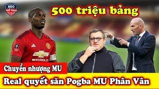 🔥Tin Chuyển Nhượng MU Mới Nhất :Real quyết săn Pogba - MU Bất ngờ đẩy Bailly sang Arsenal
