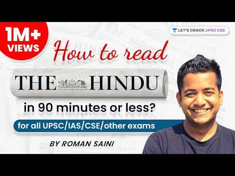 How To Read The Hindu in 90 minutes or less? (for all UPSC/IAS/CSE/other exams)