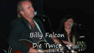 Watch Billy Falcon Die Twice video