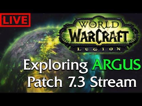 Live Stream Replay | Exploring Argus! #1 - Patch 7.3 PTR [Legion]