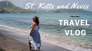 Exploring St. Kitts and Nevis - Travel Vlog