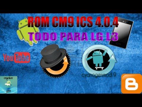 ROM CM9 ICS 4.0.4 PARA LG L3