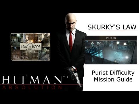 Hitman Absolution Purist Difficulty Guide: Skurky's Law, Prison, Open the Gate, Locate Victoria