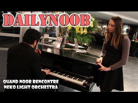 DAILYNOOB : Quand Noob rencontre Neko Light Orchestra