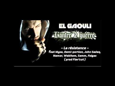 El Gaouli - La Résistance Feat Mysa / Demi-portion / Samm / John Sadeq / Wabitem / Namor et Falgas