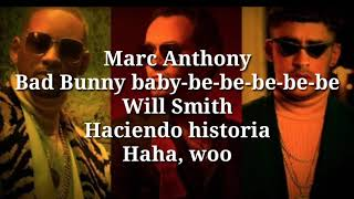 Marc Anthony Will Smith Bad Bunny Está Rico Official Letra