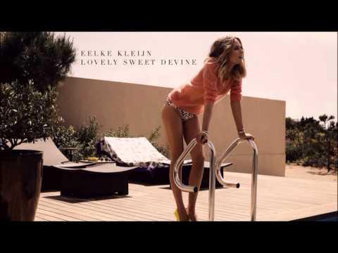 Eelke Kleijn - Lovely Sweet Divine [HD]