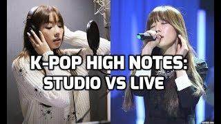 K-Pop High Notes : Studio Recording vs Live Performances [Female Vocalists] 여자아이돌 고음비교 : 스튜디오 vs 라이브
