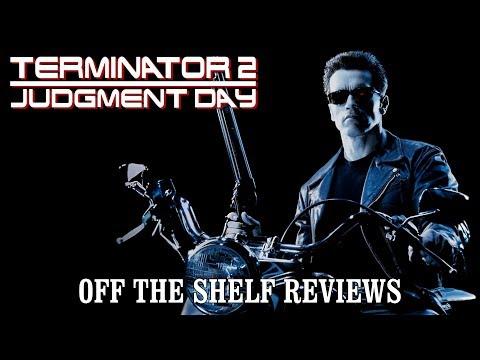 Terminator 2: Judgement Day Review - Off The Shelf Reviews