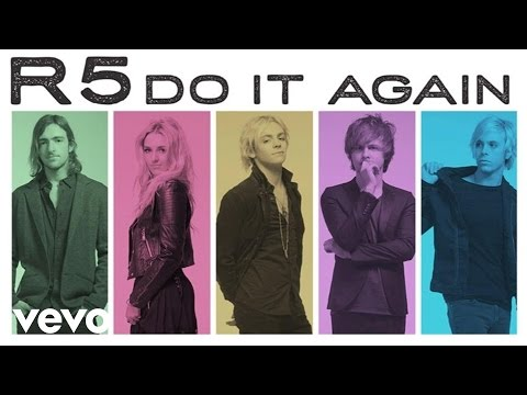 R5 - Do It Again