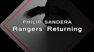 Philip Sandera - Rangers Returning (Promo Edit)