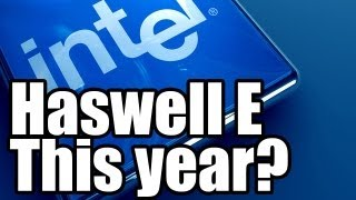 Intel Haswell E Chips Out By End of 2013 No Ivy Bridge E Chips & Haswell E Will Need New X99 Board