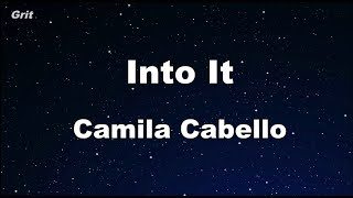 Download Lagu Into It - Camila Cabello Karaoke 【With Guide Melody】 Instrumental Gratis STAFABAND