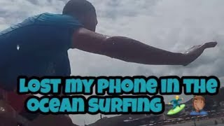 My First Time Surfing and I lose my New IPhone in the Ocean