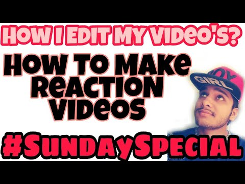 How To Make Reaction Video's | How I Edit My Videos | Sunday Special Video Editing Tutorial | M Bros