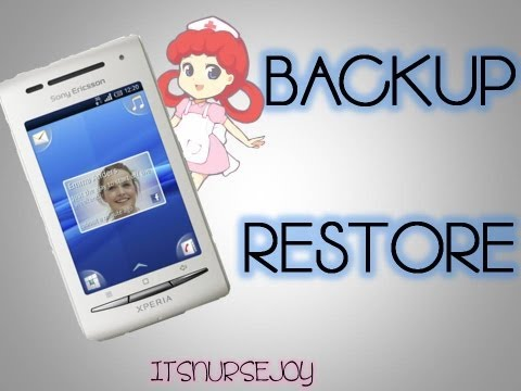 How to backup and restore the Sony Ericsson Xperia - Tutorial