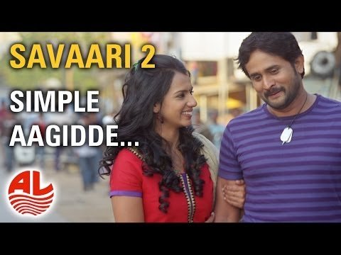 Latest Kannada Songs | Simple Aagidde | Savaari 2 Kannada Full...