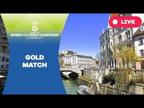 Gold match - 2017 FIVB Women's  U23 World Championship