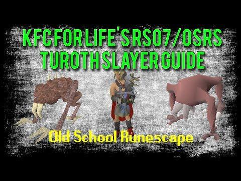 Rs07- Ultimate Turoth Slayer Guide – KFC
