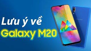 Lưu ý về Samsung Galaxy M20: Một số thủ thuật bạn nên biết