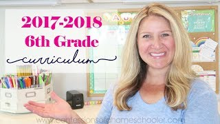 2017-2018 6th Grade Homeschool Curriculum