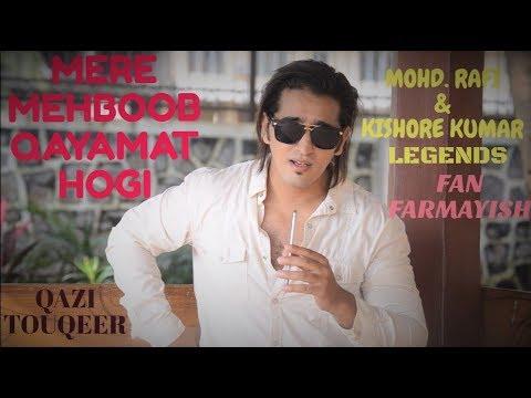 Mere Mehboob Qayamat Hogi | Mohd. Rafi | Kishore Kumar | Fan Farmayish | Qazi Touqeer