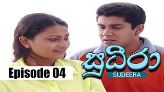 Sudeera - Episode 04 | 12 - 01 - 2020