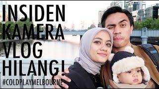 #TEMANTAPIMENIKAH - Insiden Kamera Vlog Hilang #coldplaymelbourne
