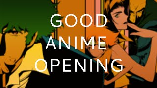 What is a Good Anime Opening?