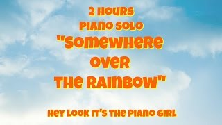 Relaxing 2 Hour Loop Of Somewhere Over The Rainbow Instrumental Piano