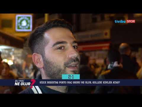 Bu Maç Ne Olur? (Beşiktaş - Porto)