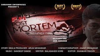 Postmortem (The Untold Story) Short Film (P.M.)