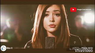 English music video song full hd 2017 || Blogger Entertainment || English Song||Blogs 03