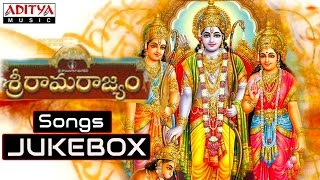Sri Rama Rajyam - Sri Rama Rajyam (శ్రీ రామ రాజ్యం) Telugu Movie Full Songs Jukebox || Bala Krishna, Nayanatara