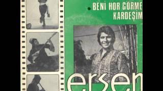 Ersen - Dertli Kaval