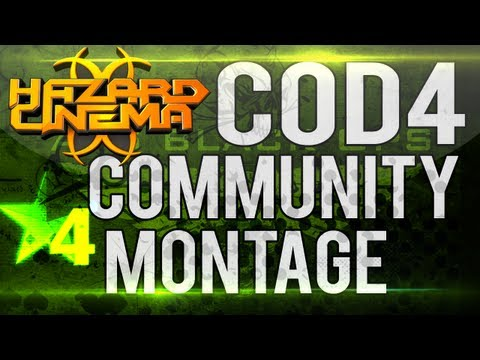 Hazard Cinema CoD4 Community Montage by FloboFilms