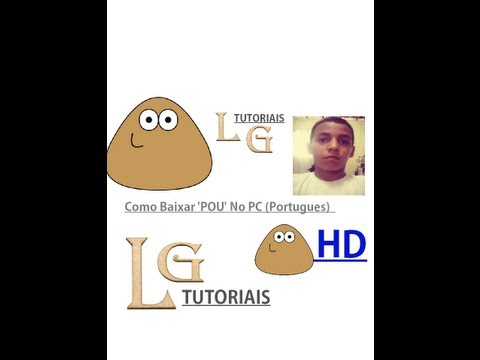 Como Baixar POU Para PC (Portugues) | How To Make & Do Everything!