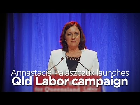 Annastacia Palaszczuk launches Qld Labor campaign