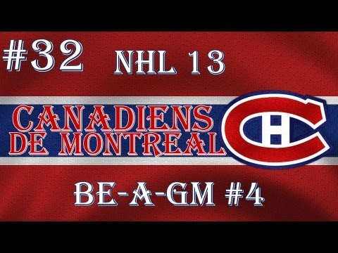 NHL 13: GM Mode 4 Commentary - Montreal Ep.32