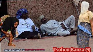 Tsohon Banza [ Episode 5 ] Latest Hausa Movie 2019