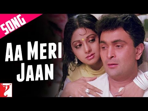 Aa Meri Jaan - Song - Chandni