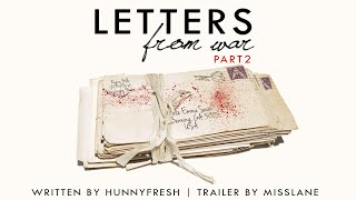 Letters From War  Part 2 | SwanQueen