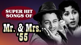 Mr & Mrs 55 | Classic Hindi Movie | All Songs Collection | Guru Dutt, Madhubala