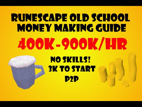 Old School Runescape 300k/hr P2P Money Making Guide no requiremets