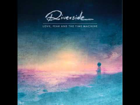 Riverside - Lost Why Should I Be Frightened By A Hat