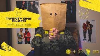 twenty one pilots: My Blood | Reaction to the official video | Просмотр нового клипа!