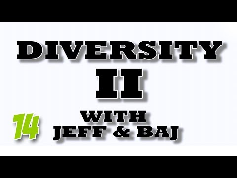 Diversity II with Jeff and Baj - Parkour 2 (Ep 14)