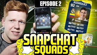 SNAPCHAT SQUADS #EP2 *TOTS JAMES RODRIGUEZ* - FIFA 15 ULTIMATE TEAM