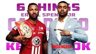 6 THINGS ERROL SPENCE JR. CAN DO TO BEAT KELL BROOK (BOXINGEGO)