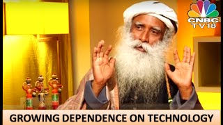 Sadhguru on our growing dependence on Technology - E1P2